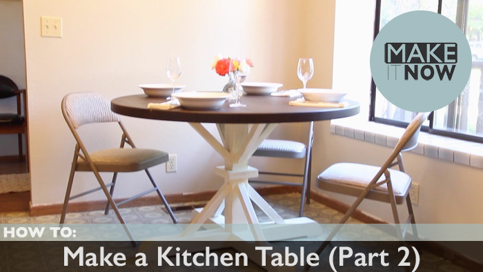 How to make a kitchen table part 2 makeitnow for How to build a small kitchen table