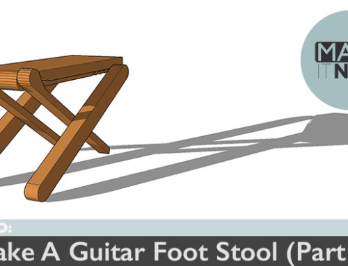 How To: Make A Guitar Foot Stool (Part 1)