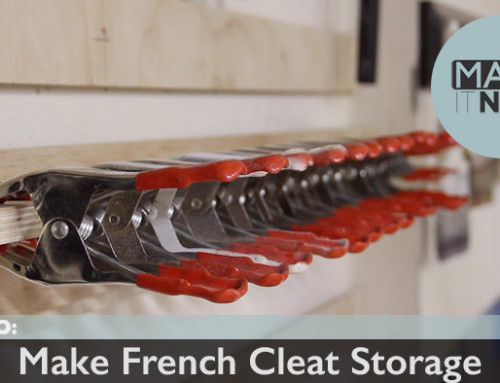 How To: Make French Cleat Storage