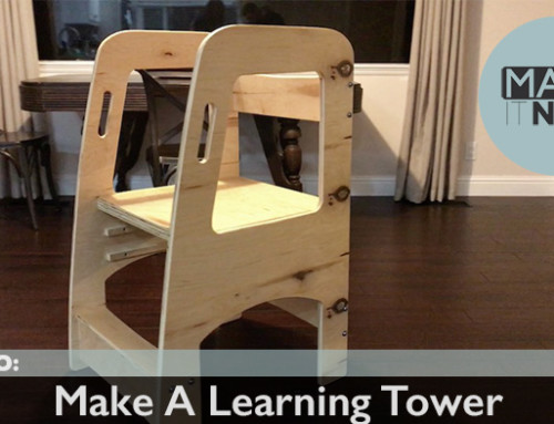 How To: Make A Learning Tower